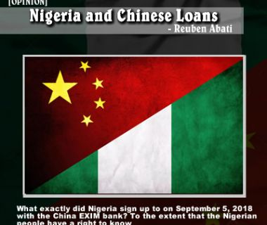 [OPINION] Nigeria and Chinese Loans  - Reuben Abati